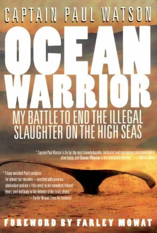 9781550135992: Ocean Warrior: My Battle to End the Illegal Slaughter on the High Seas