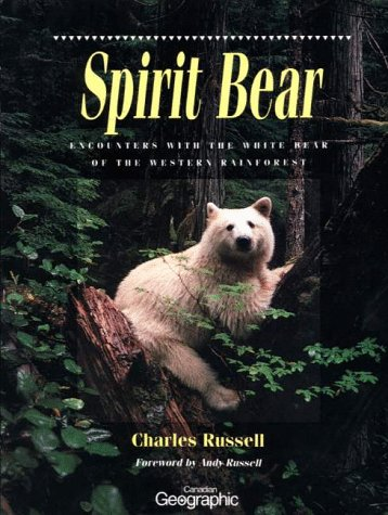9781550136494: Spirit Bear: Encounters with the White Bear of the Western Rainforest