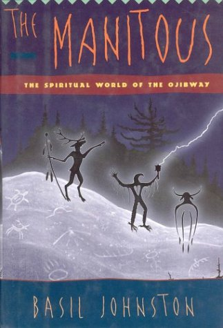 9781550137125: The Manitous : The Spiritual World of the Ojibway