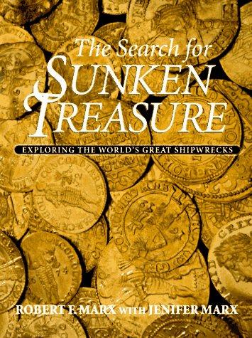 9781550137880: The Search for Sunken Treasure: Exploring the World's Great Shipwrecks