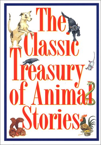 9781550138672: The Classic Treasury of Animal Stories