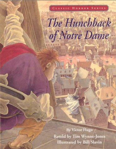9781550138726: The Hunchback of Notre Dame (Classic horror series)
