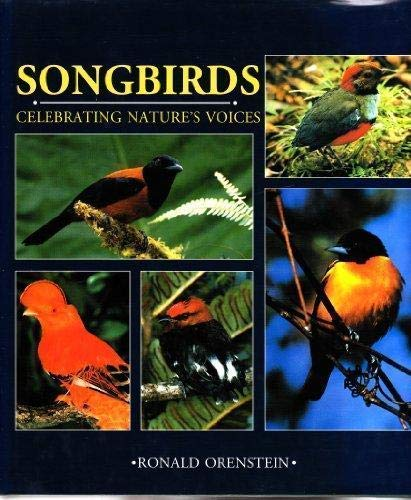 9781550138818: Songbirds: Celebrating Natures Voices