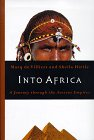 Into Africa: Journey Through Ancient Empires: De Villiers and Hirtle, Sheila