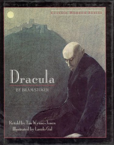Dracula: Bram Stoker, Tim Wynne-Jones (Adapter), Laszlo Gal (Illustrator)