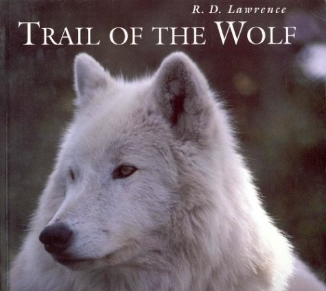 9781550139112: Trail of the Wolf