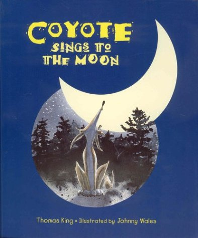9781550139464: Coyote Sings to the Moon