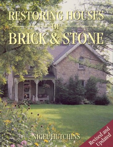 9781550139624: Restoring Houses of Brick and Stone