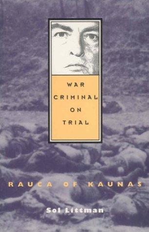 9781550139679: War Criminal on Trial: Rauca of Kaunas