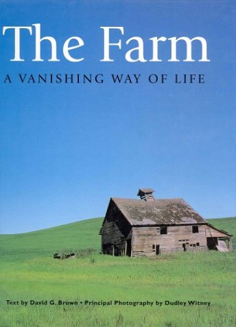 9781550139822: The Farm: A Vanishing Way Of Life