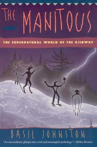 9781550139921: The Manitous : The Supernatural World Of The Ojibway