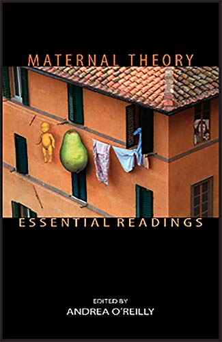 Maternal Theory: Essential Readings (Paperback)