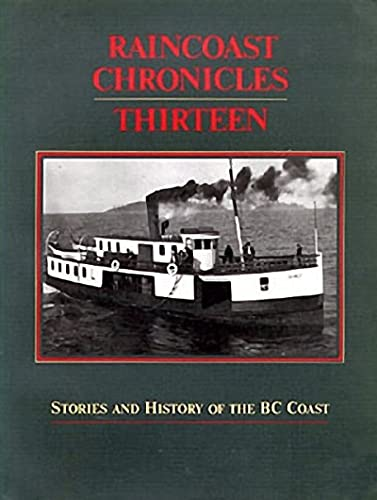 Raincoast Chronicles 13: Harbour