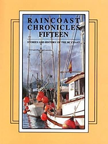 9781550170917: Raincoast Chronicles 15