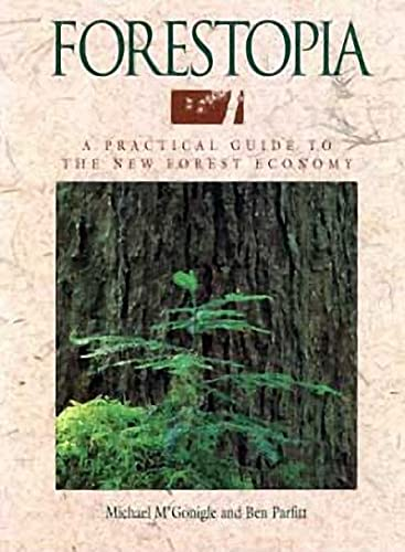 Forestopia : A Guide to the New Forest Economy