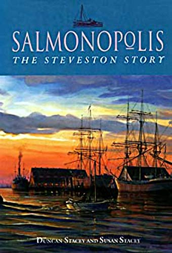 Salmonopolis: The Steveston Story