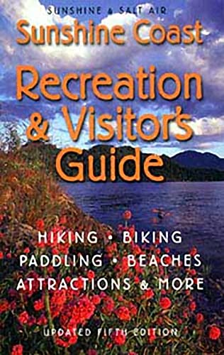 Sunshine & Salt Air: The Sunshine Coast Recreation and Visitor's Guide: Harbour