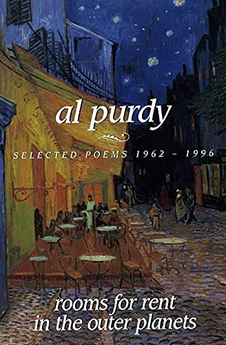 Rooms for Rent in the Outer Planets: Selected Poems 1962-1996 (9781550171488) by Purdy, Al