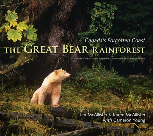 The Great Bear Rainforest: Canada's Forgotten Coast (Signed copyt)