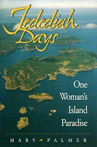 9781550171846: Jedediah Days: One Woman's Island Paradise