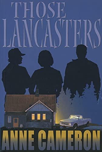 Those Lancasters: Cameron, Anne