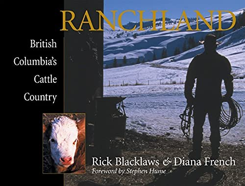 9781550172324: Ranchland: British Columbia's Cattle Country