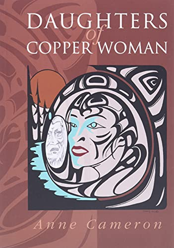 9781550172454: Daughters of Copper Woman