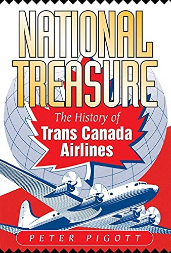9781550172683: National Treasure: The History of Trans Canada Airlines