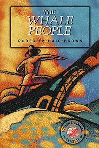 The Whale People (Junior Canadian Classics) (1550172778) by Roderick Haig-Brown