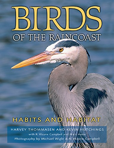 9781550173000: Birds of the Raincoast: Habits and Habitat