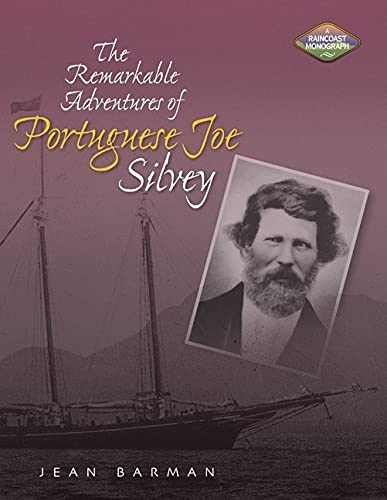 THE REMARKABLE ADVENTURES OF PORTUGUESE JOE SILVEY