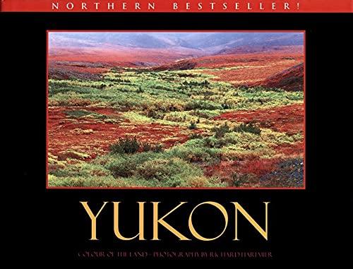 9781550173314: Yukon: Colour of the Land
