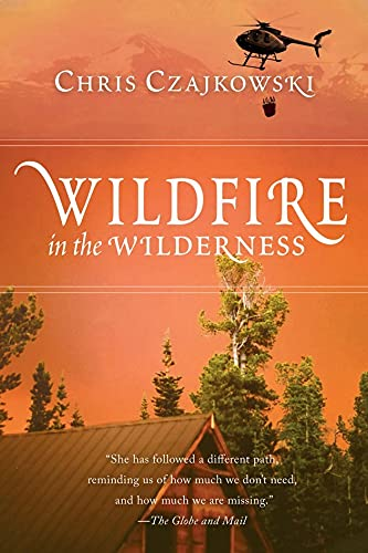 9781550173758: Wildfire in the Wilderness