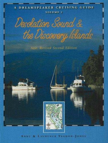 9781550174045: Dreamspeaker Cruising Guide Series: Desolation Sound & the Discovery Islands: Volume 2 (Dreamspeaker Series)