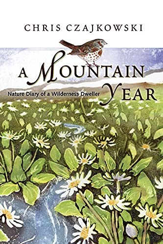 9781550174410: A Mountain Year: Nature Diary of a Wilderness Dweller