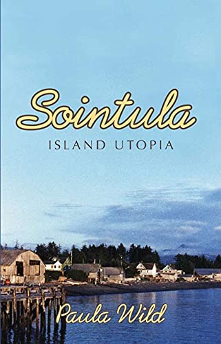 9781550174564: Sointula: An Island Utopia
