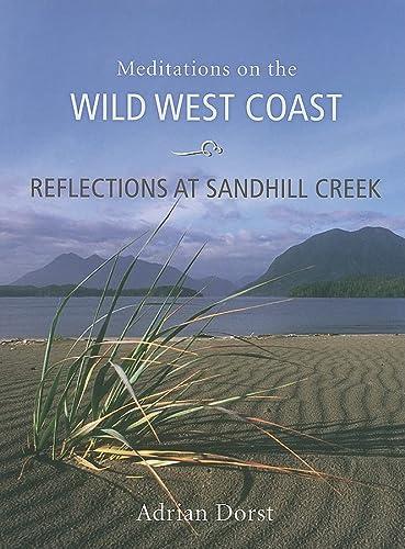 Reflections At Sandhill Creek (Hardcover): Adrian Dorst