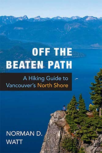 9781550174793: Off the Beaten Path: A Hiking Guide to Vancouver's North Shore