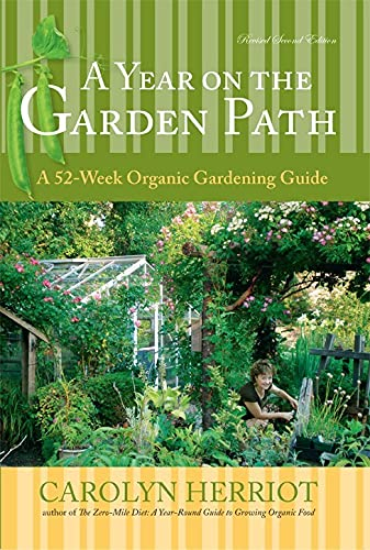 9781550175158: A Year on the Garden Path: A 52-Week Organic Gardening Guide, Revised Second Edition