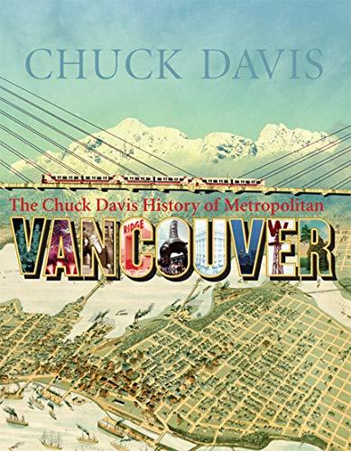 9781550175332: The Chuck Davis History of Metropolitan Vancouver