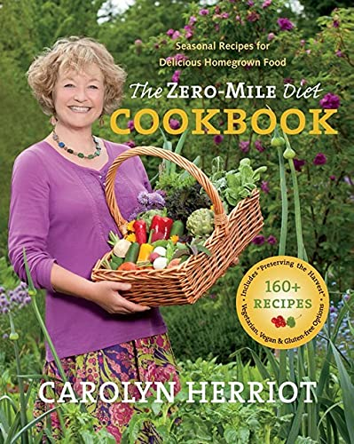 Zero-Mile Diet Cookbook: Herriot, Carolyn