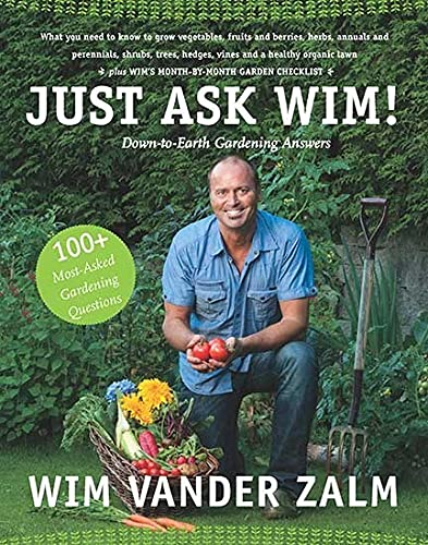 9781550175875: Just Ask Wim!: Down-to-Earth Gardening Answers