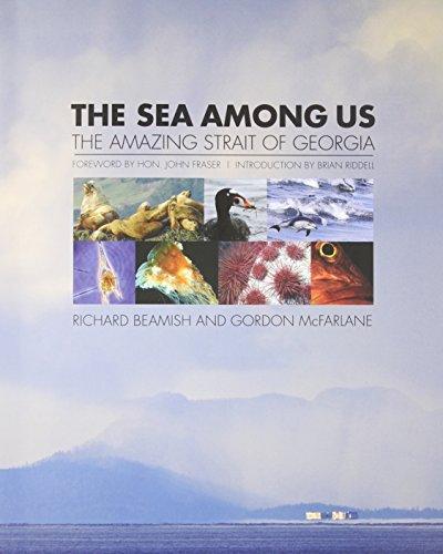 Sea Among Us (Hardcover): Richard Beamish