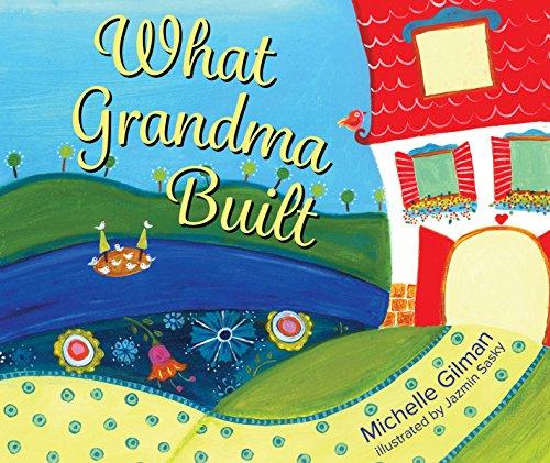 What Grandma Built: Gilman, Michelle