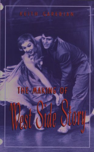 9781550222111: The Making of West Side Story