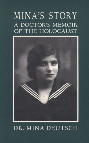 9781550222128: Mina's Story: A Doctor's Memoir of the Holocaust