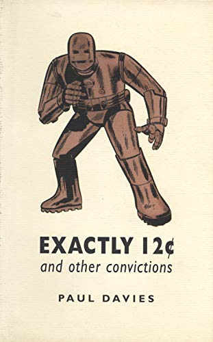 Exactly 12? and Other Convictions: Four Imaginary Letters from Paul Davies: Paul Davies