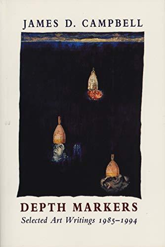 9781550222449: 001: Depth Markers: Selected Art Writings 1985-1994