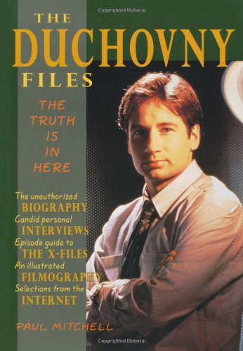 9781550222845: The Duchovny Files: The Truth Is in Here
