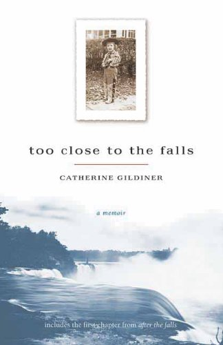 9781550223965: Too Close to the Falls: A Memoir